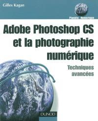 Adobe Photoshop CS et la photographie numérique : techniques avancées