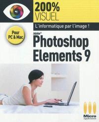 Adobe Photoshop Elements 9 : pour PC & Mac