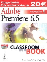 Adobe Premiere 6.5 : livre officiel Adobe : version française
