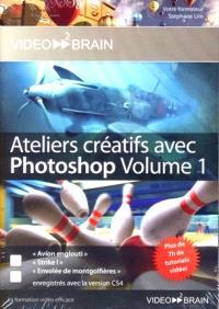 Ateliers créatifs avec Photoshop. Volume 1