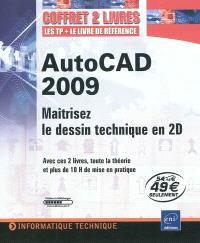 AutoCAD 2009 : maîtrisez le dessin technique 2D