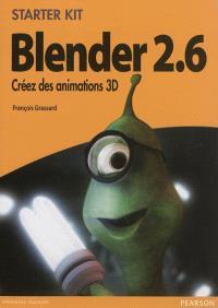 Blender 2.6 : créez des animations 3D