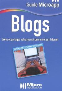 Blogs : créer et partager son journal personnel sur Internet !