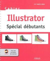 Cahier Illustrator : spécial débutants
