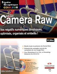 Camera Raw : vos négatifs numériques développés, optimisés, organisés et embellis !
