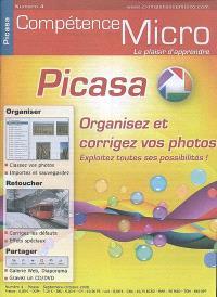 Compétence Micro. n° 4, Picasa : organisez et corrigez vos photos
