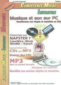 Compétence Micro-Initiation. n° 23, Musique et son sur PC : transformez vos vinyles et cassettes en CDs