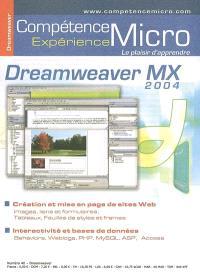 Compétence Micro. Expérience. n° 40, Dreamweaver MX 2004