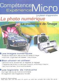 Compétence Micro. Expérience. n° 35, La photo numérique : le traitement de l'image