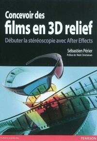 Concevoir des films 3D relief : débuter la stéréoscopie avec After Effects