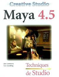 Creative Studio Maya 4.5 : techniques de studio