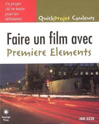 Créer un film avec Premiere Elements