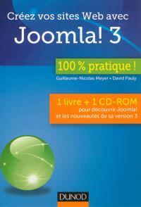 Créez vos sites Web avec Joomla ! 3 : 1 livre + 1 CD-ROM pour découvrir Joomla ! et les nouveautés de sa version 3