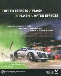 D'After Effects à Flash, de Flash à After Effects : animation dynamique et vidéo dans Adobe After Effects CS4 et Adobe Flash CS4 Professional