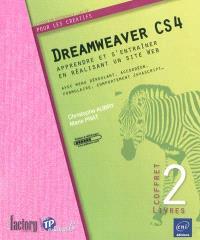 Dreamweaver CS4 : apprendre et s'entraîner en réalisant un site Web : avec menu déroulant, accordéon, formulaire, comportement Javascript...