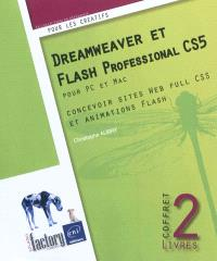 Dreamweaver CS5 et Flash Professional CS5 pour PC et Mac : concevoir sites Web full CSS et animations Flash