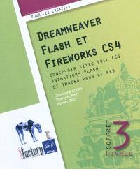 Dreamweaver, Flash et Fireworks CS4 : concevoir sites full CSS, animations Flash et images pour le Web