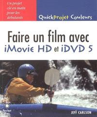 Faire un film avec iMovie HD et iDVD 5