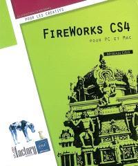 Fireworks CS4 : pour PC et Mac