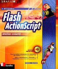 Flash ActionScript : atelier créatif