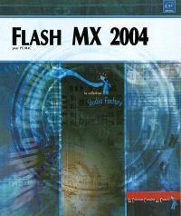 Flash MX 2004 pour PC-Mac