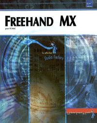 Freehand MX : pour PC-Mac