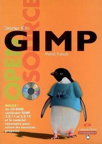 Gimp : apprenez, pratiquez, créez