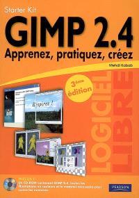 Gimp 2.4 : apprenez, pratiquez, créez
