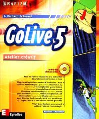 GoLive 5 : atelier créatif