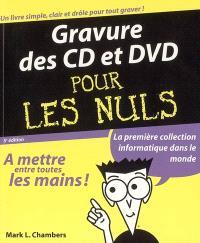 Gravure des CD et des DVD pour les nuls