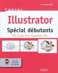 Illustrator : spécial débutants : mis à jour avec Illustrator CS5