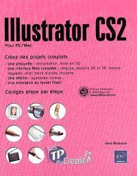 Illustrator CS2 pour PC-Mac : créez des projets complets, corrigés étape par étape