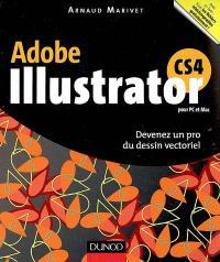 Illustrator CS4 : devenez un pro du dessin vectoriel