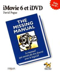 iMovie et iDVD missing manual