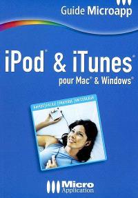 iPod et iTunes : pour Mac et Windows