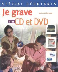 Je grave mes CD et DVD