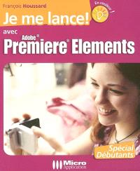 Je me lance avec Adobe Premiere Elements