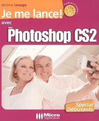 Je me lance avec Photoshop CS2