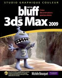 L'art du bluff avec 3ds Max 2009