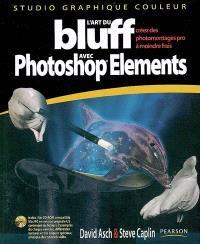 L'art du bluff avec Photoshop Elements : créez des photomontages pro à moindre frais
