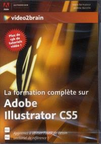 La formation complète sur Adobe Illustrator CS5 : apprenez à utiliser l'outil de dessin vectoriel de référence !