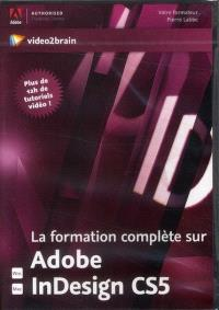 La formation complète sur Adobe InDesign CS5