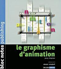 Le graphisme d'animation