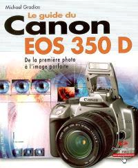 Le guide du Canon EOS 350D