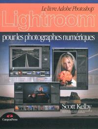 Le livre Adobe Photoshop Lightroom pour les photographes numériques