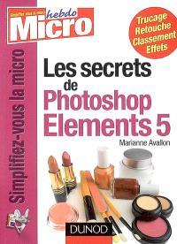 Les secrets de Photoshop Elements 5