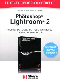 Lightroom; Adobe Photoshop Lightroom 2