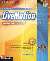 LiveMotion : atelier créatif