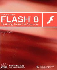 Macromedia Flash 8 : training from the source