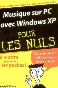 Musique sur PC avec Windows XP pour les nuls